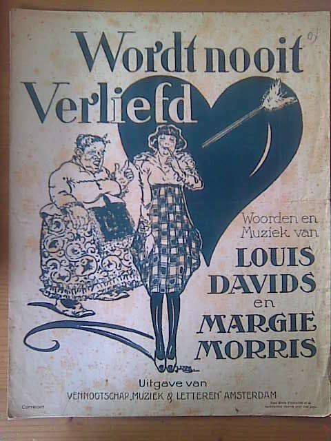 DAVIDS,  LOUIS & MARGIE MORRIS: - Wordt nooit verliefd