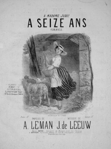 DE LEEUW,  J.: - A seize ans. Romance. Paroles de A. Leman [chant et piano]