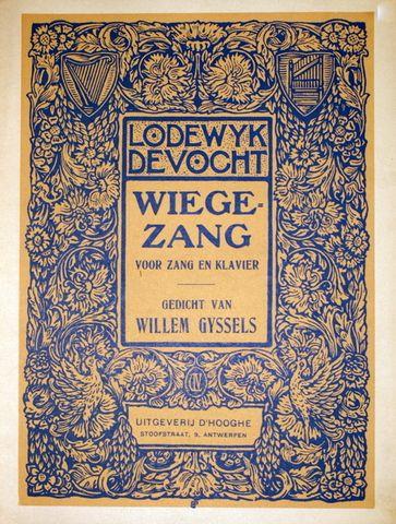 DE VOCHT,  LODEWIJK: - Wiegezang voor zang en klavier. Gedicht van Willem Gyssels