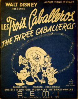 DISNEY,  WALT: - [The three caballeros] Album piano et chant. Les troius caballeros