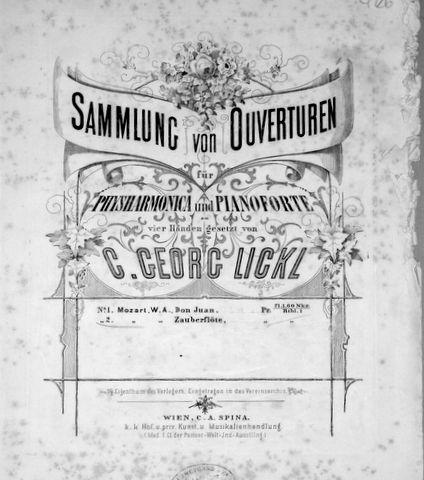 LICKL,  C. GEORG: - Sammlung von Ouverturen für Physharmonia und Pianoforte zu vier Händen gesetzt. No. 2. Mozart, W.A.: Zauberföte [Pianoforte zu 4 Händen]