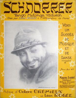 CRÉMIEUX,  OCTAVE & ROGÉE, LÉON: - Schnorrer. Tango Milonga Yddisch. Créé par Léon Rogée à l`Alhambra de Parus. Piano seul