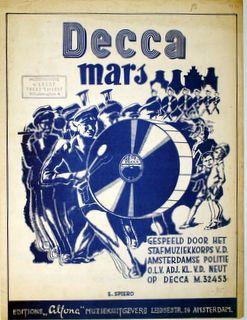 DECCA: - Decca mars. Gespeeld door het Stafmuziekkorps v.d. Amsterdamse Politie olv Adj. Kl. v.d. Neut op Decca M. 32453