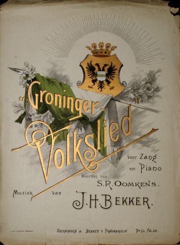 BEKKER,  J.H.: - Groninger-Volkslied voor zang en piano. Woorden van S.R. Oomkens