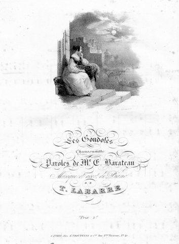 LABARRE,  THÉODORE: - Les gondoles. Chansonnette. Paroles de Mr. E. Barateau