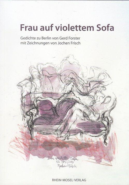 Frau Auf Violettem Sofa Gedichte Zu Berlin Von Mit Zeichn Von Joc 30701 Kaufen Bei