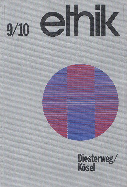 Ethik - Ein Arbeitsbuch für den Ethikunterricht im 9. und 10. Schuljahr - Gerber, Uwe, Reinhold Mokrosch Heinz Schmidt u. a.