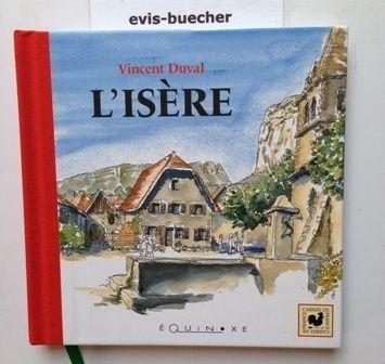 L'Isère(Französisch)Gebundene Ausgabe - Vincent Duval