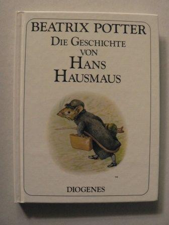 Die Geschichte von Hans Hausmaus. (German Edition)