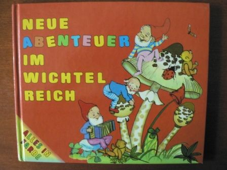 Neue Abenteuer im Wichtelreich. Alles in Farbe.