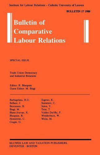 Trade Union Democracy and Industrial Relations (Bulletin of Comparative Labour Relations) - Roger Blanpain