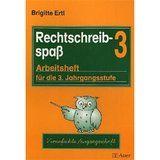 Rechtschreibespass, 3: Arbeitsheft für die 3. Jahrgangsstufe. Vereinfachte Ausgangsschrift - Ertl, Brigitte