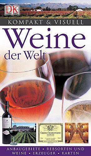 Kompakt & Visuell - Weine der Welt - Keevil, Susan