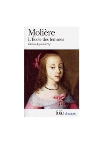 L' Ecole des Femmes (Folio (Gallimard)) - Molière