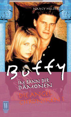 Die Angel Chroniken I (Buffy, im Bann der Dämonen) - Nancy, Holder