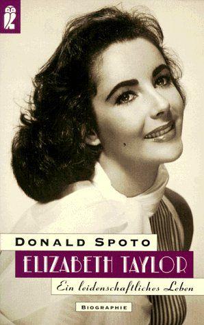 Elizabeth Taylor - Spoto, Donald