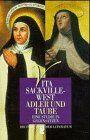 Adler und Taube: Eine Studie in Gegensätzen. Die Heilige Teresa von Avila. Die Heilige Therese von Lisieux - Vita, Sackville-West