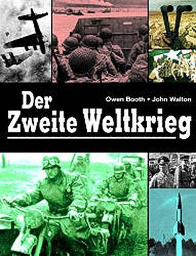 Der Zweite Weltkrieg - Booth, Owen und John Walton