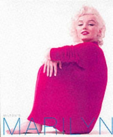 Milton's Marilyn: The Photographs of Milton H. Greene - Greene, Joshua, James Kotsilibas-Davis and Milton H. Greene