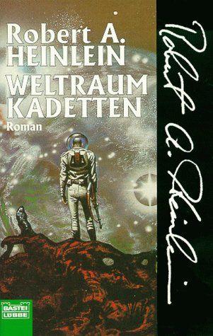 Weltraumkadetten (Science Fiction. Bastei Lübbe Taschenbücher) - Heinlein, Robert A.