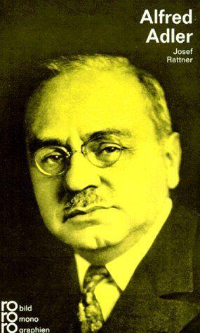rowohlts monographien Nr. 189: Alfred Adler in Selbstzeugnissen und Bilddokumenten - Kurt, Kusenberg und Rattner Josef