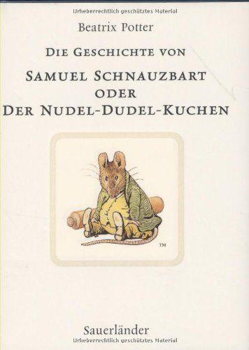 Die Geschichte von Samuel Schnauzbart - Potter, Beatrix