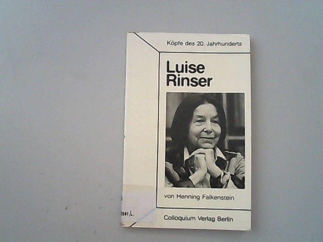 Luise Rinser. - Falkenstein, Henning