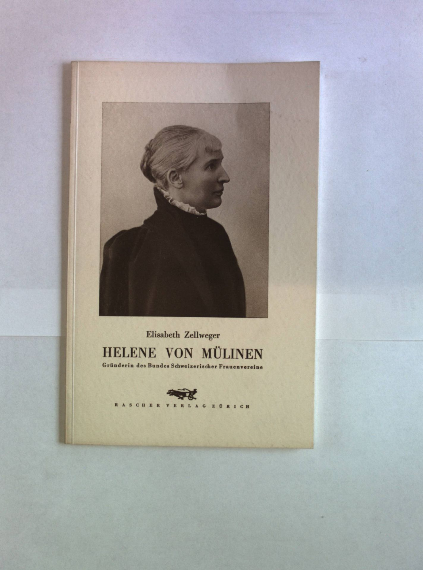 Helene von Mülinen. Gründerin des Bundes Schweizerischer Frauenvereine.