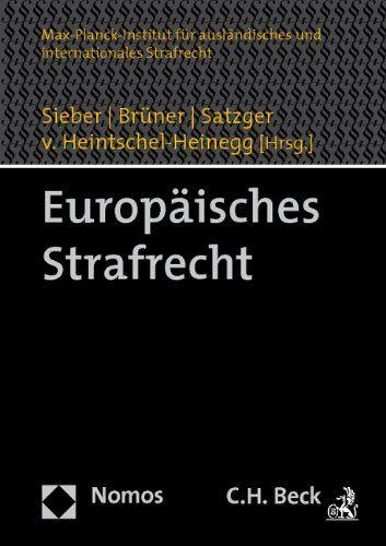 Europäisches Strafrecht. - Sieber, Ulrich [Hrsg.] und Martin Böse