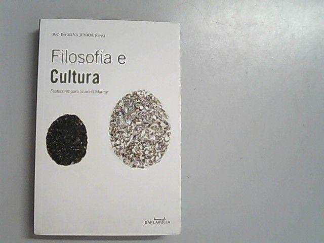 Filosofia E Cultura (Em Portuguese do Brasil) - Ivo, da Silva Junior