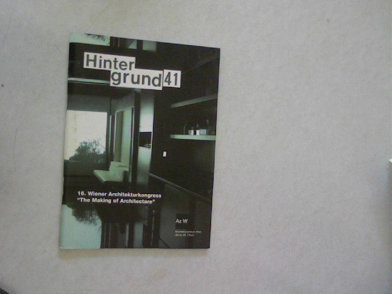 HINTERGRUND 41. 16. Wiener Architekturkongress