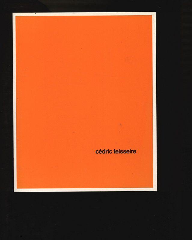 Cédric Teisseire: toute chose étant égale par ailleurs - Galerie Evelyne Canus. - Teisseire, Cédric