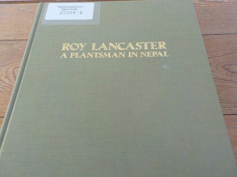 A plantsman in Nepal - Lancaster, Roy