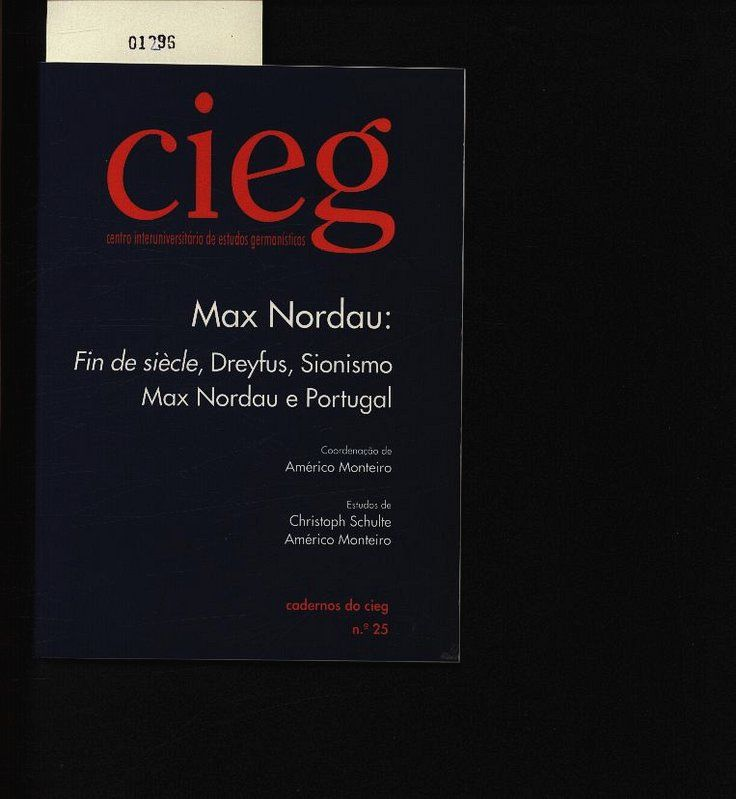 Max Nordau: Fin de siècle, Dreyfus, Sionismo - Max Nordau e portugal. . - Schulte, Christoph