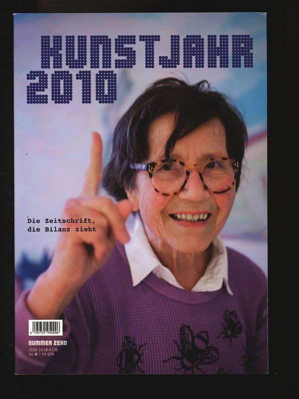 Kunstjahr 2010, Nummer 10. - Henze, Wolfgang [Hrsg.]