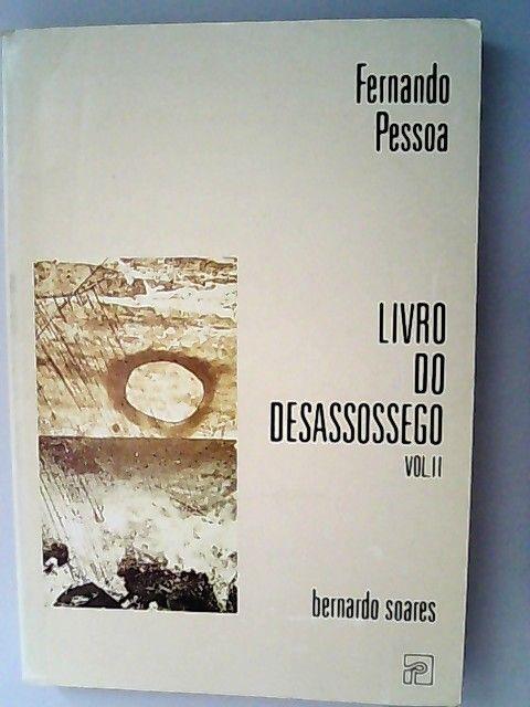 Livro do desassossego. Vol II. - Soares, Bernardo