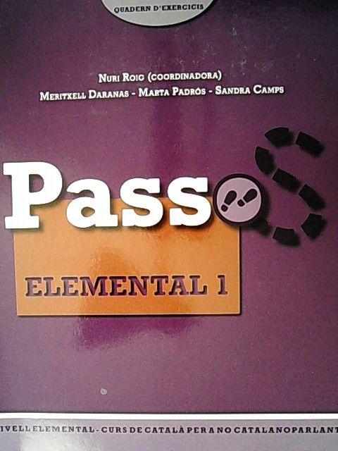 Passos 2, curs de catala per a no catalanoparlants, elemental 1. Quadern d'exercicis. - Roig, Martínez Nuri