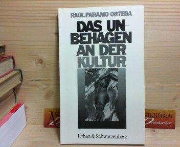 Das Unbehagen an der Kultur. (= U&S-Psychologie). - Paramo-Ortega, Raul und Brigitte Milkau-Kaufmann