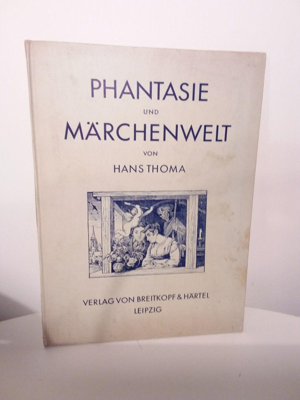 Phantasie Und Märchenwelt Thoma Hans Ill Leipzig Berlin