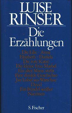 Die Erzählungen. - Rinser, Luise