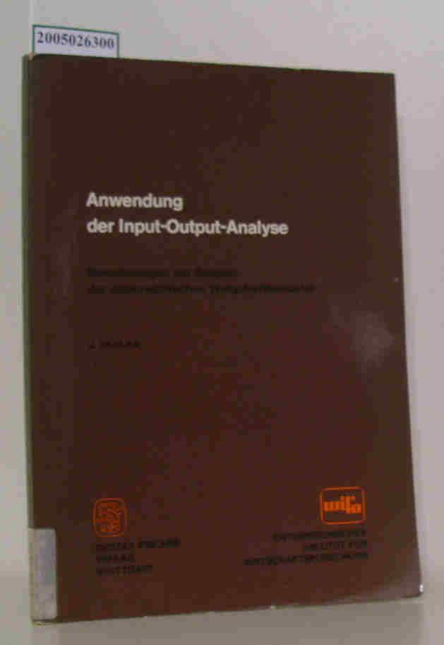 Anwendung der Input-Output-Analyse Berechnungen am Beispiel der österreichischen Wirtschaftsstrukturr - J. Skolka