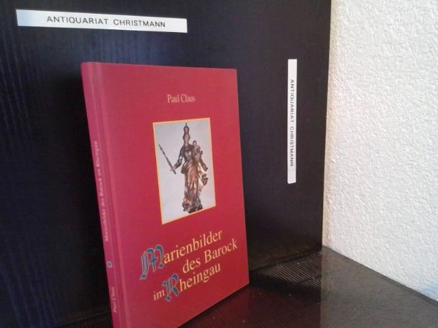 Marienbilder des Barock im Rheingau. - Claus, Paul
