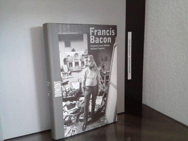 Francis Bacon : Anatomie eines Rätsels. Michael Peppiatt. Aus dem Engl. von Franca Fritz und Heinrich Koop - Peppiatt, Michael und Francis Bacon