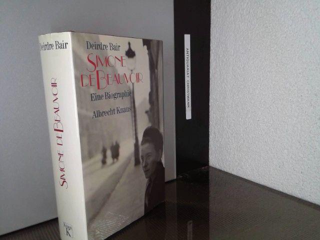 Simone de Beauvoir : eine Biographie. Aus dem Amerikan. von Sabine Lohmann ... - Simone de Beauvoir - Bair, Deirdre