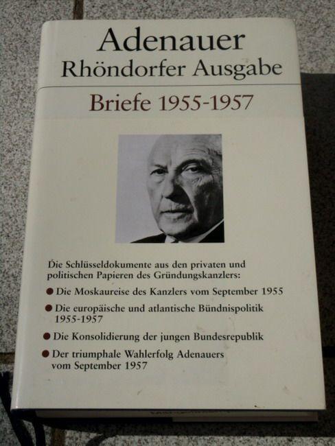 Briefe 1955-1957. Bearb. von Hans-Peter Mensing - Morsey, Rudolf, Hans-Peter Schwarz und Konrad Adenauer