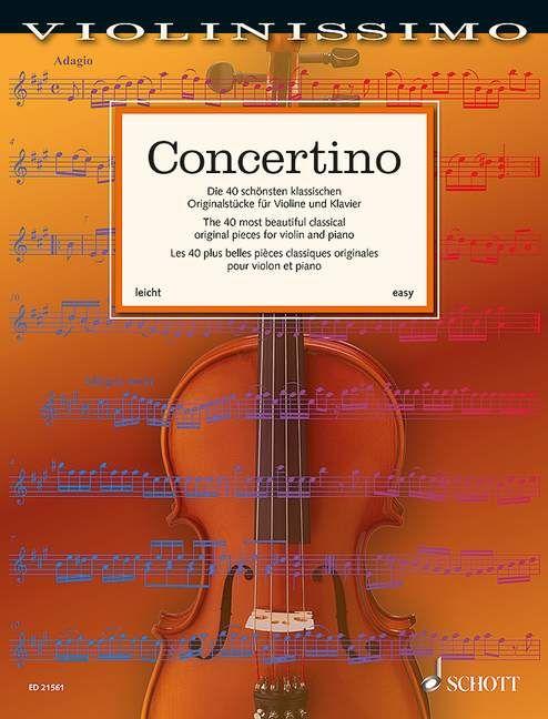 9783795747114 - Birtel, Wolfgang (Hrsg.): Concertino Die 40 schönsten klassischen Originalstücke für Violine und Klavier, (Reihe: Violinissimo Band 1) - Buch