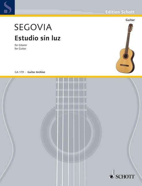 Estudio sin luz (Serie: Gitarren-Archiv) - Segovia, Andrés