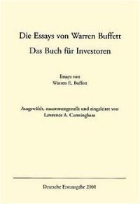 lawrence cunningham essays warren buffett Cunningham die essays von warren buffett by warren buffett & lawrence a  cunningham release date : 2018-04-16 genre : industries.