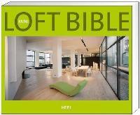 mini loft bible gebundene ausgabe von 9783868520156. Black Bedroom Furniture Sets. Home Design Ideas