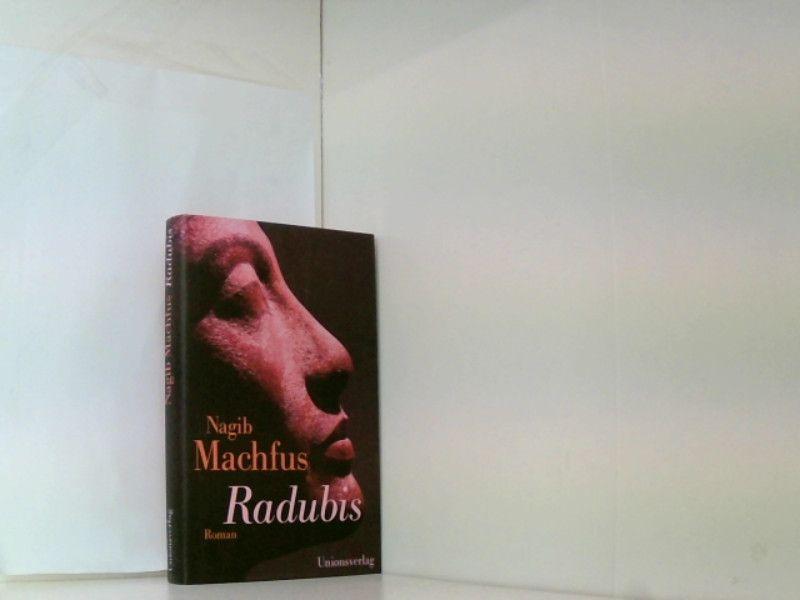 Radubis: Roman - Machfus, Nagib und Doris Kilias